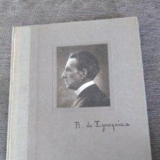 Libros antiguos: RARÍSIMO. 1918. ROGELIO DE EGUSQUIZA, PINTOR Y GRABADOR. POR AURELIANO DE BERUETE Y MORET. . Lote 166404626