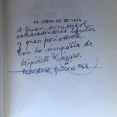 Libros antiguos: EL LIBRO DE MI VIDA - HIPOLITO LAZARO - FIRMADO Y DEDICADO POR EL TENOR. Lote 166624545