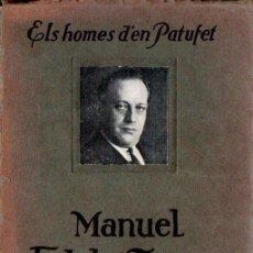 Libros antiguos: MANUEL FOLCH I TORRES (HOMES D'EN PATUFET, C. 1930). Lote 166713878