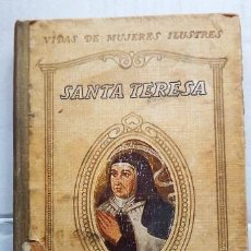 Libros antiguos: SANTA TERESA. AÑO 1932 . Lote 167678776