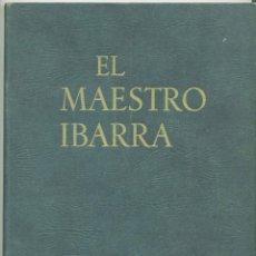 Libros antiguos: EL MAESTRO IBARRA, 1931. Lote 168110520