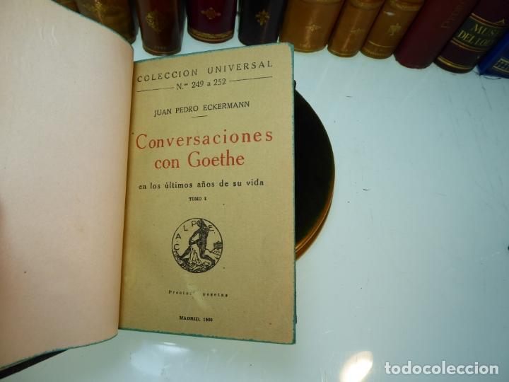 Libros antiguos: Conversaciones con Goethe en los últimos años de su vida. Juan Pedro Eckermann. 3 tomos. 1920. - Foto 3 - 168133644