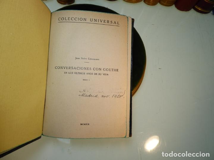 Libros antiguos: Conversaciones con Goethe en los últimos años de su vida. Juan Pedro Eckermann. 3 tomos. 1920. - Foto 4 - 168133644