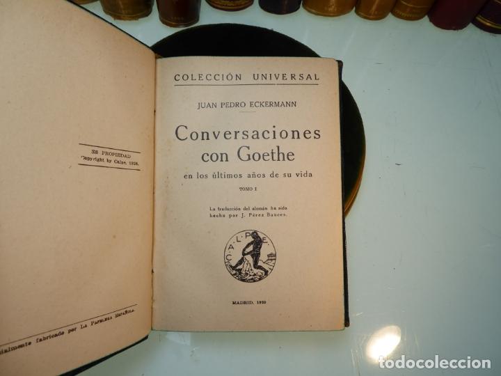 Libros antiguos: Conversaciones con Goethe en los últimos años de su vida. Juan Pedro Eckermann. 3 tomos. 1920. - Foto 5 - 168133644
