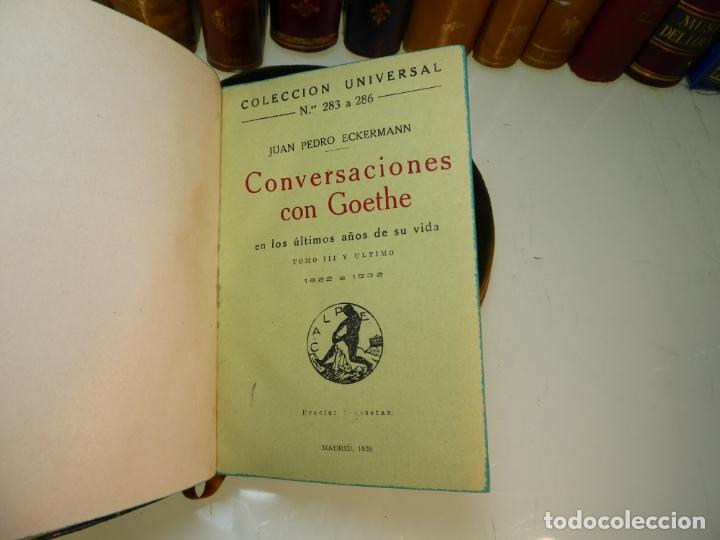 Libros antiguos: Conversaciones con Goethe en los últimos años de su vida. Juan Pedro Eckermann. 3 tomos. 1920. - Foto 15 - 168133644