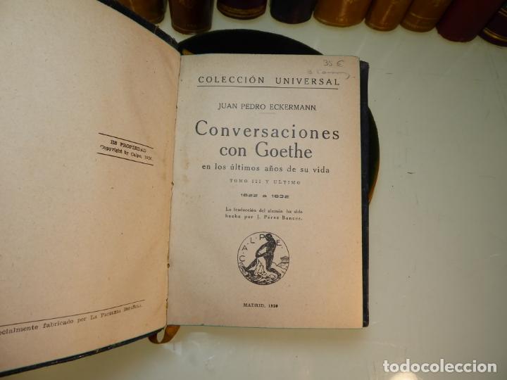 Libros antiguos: Conversaciones con Goethe en los últimos años de su vida. Juan Pedro Eckermann. 3 tomos. 1920. - Foto 16 - 168133644