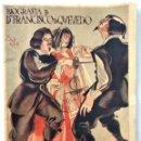 Libros antiguos: BIOGRAFÍA DE D. FRANCISCO DE QUEVEDO Y VILLEGAS - J. REYGADAS - EDITORIAL ALAS 1932 - DIBUJOS ALLOZA. Lote 168591284