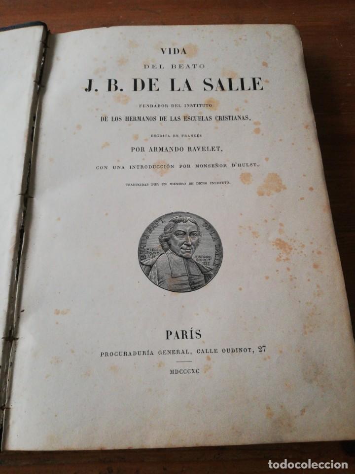 VIDA DEL BEATO J. B. DE LA SALLE. PARÍS. 1840. (Libros Antiguos, Raros y Curiosos - Biografías )