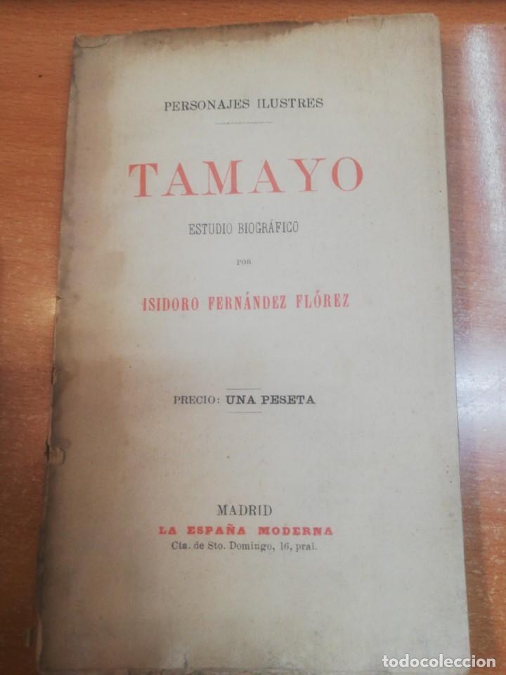 TAMAYO, ESTUDIO BIOGRAFICO. ISIDORO FERNÁNDEZ FLOREZ (Libros Antiguos, Raros y Curiosos - Biografías )