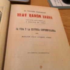 Libros antiguos: EL TERCIARI FRANCESCA BEAT RAMON LLULL SA VIDA Y LA HISTORIA CONTEMPORANEA. Lote 168975448