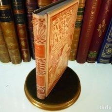 Libros antiguos: VIDA DE LA VIRGEN MARÍA. SOR MARÍA DE ÁGREDA. EDIC. ILUSTRADA. MONTANER Y SIMÓN. BARCELONA. 1894.. Lote 169087988