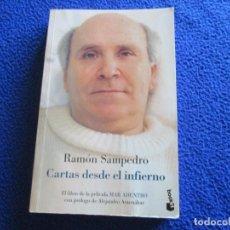Libros antiguos: CARTAS DESDE EL INFIERNO RAMON SAMPEDRO EDITORIAL PLANETA 7ª EDICION 2005. Lote 169362316