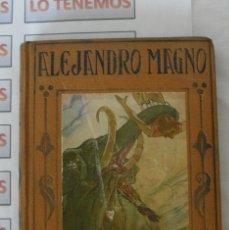 Libros antiguos: LIBRO VIDA Y HECHOS DE ALEJANDRO MAGNO EDITORIAL ARALUCE BARCELONA 1942. Lote 169731336