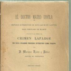 Libros antiguos: 3475.- MAHON - MENORCA - EL DR MATEO ORFILA BIOGRAFIA SEGUIDA DEL CRIMEN LAFARGE-MAHON 1893. Lote 170059500