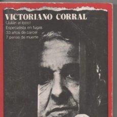 Libros antiguos: EVASIÓN, VICTORIANO CORRAL (AUTOBIOGRAFÍA - LAS MEMORIAS DEL PAPILLÓN ESPAÑOL - DOCUMENTO ÚNICO). Lote 170311456