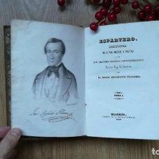 Libros antiguos: ESPARTERO, HISTORIA DE SU VIDA MILITAR Y POLÍTICA. JOSÉ SEGUNDO FLÓREZ. MADRID, 1843. Lote 170483136