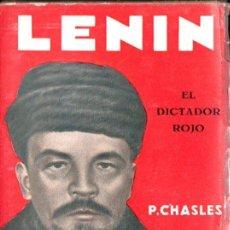 Libros antiguos: CHASLES : LENIN, EL DICTADOR ROJO (IBERIA, 1929) CON FOTOGRAFÍAS. Lote 170969415