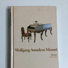 Libros antiguos: PETER GAY - WOLFGANG AMADEUS MOZART T2 - EDITORIAL ABC #17. Lote 171173882