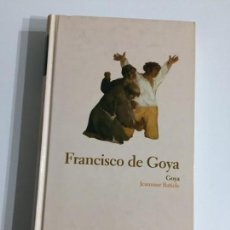 Libros antiguos: JEANNINE BATICLE - FRANCISCO DE GOYA - EDITORIAL ABC #16. Lote 171173979