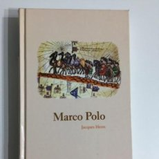 Libros antiguos: JACQUES HEERS - MARCO POLO T2 - EDITORIAL ABC #6. Lote 171174662