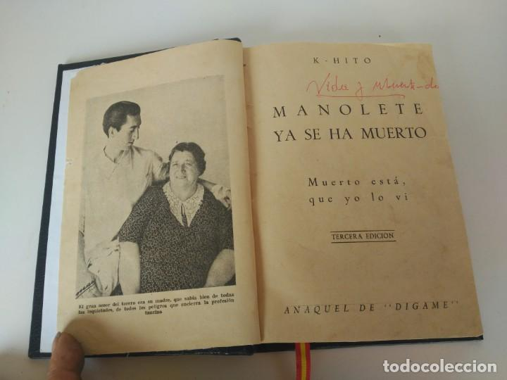 MANOLETE YA SE HA MUERTO, MUERTO ESTÁ, QUE YO LO VI (Libros Antiguos, Raros y Curiosos - Biografías )