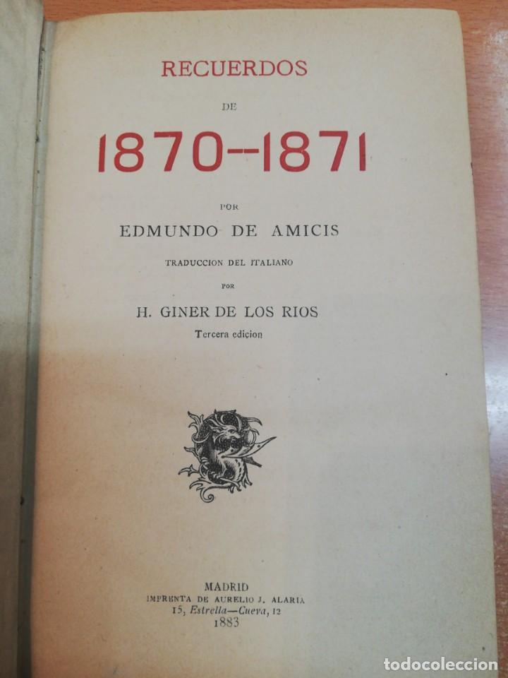 EDMUNDO DE AMICIS. RECUERDOS DE 1870-1871. MADRID, 1883 (Libros Antiguos, Raros y Curiosos - Biografías )