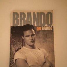 Libros antiguos: MARLON BRANDO BRANDO, POR BRANDO BIOGRAFÍA DE FOTOGRAMAS. Lote 171713053