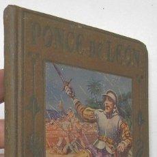 Libros antiguos: PONCE DE LEÓN - MANUEL VALLVÉ. Lote 172275573