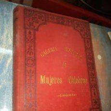 Libros antiguos: GALERÍA HISTÓRICA DE MUJERES CÉLEBRES, EMILIO CASTELAR 1887, TOMO 3.. Lote 172761059