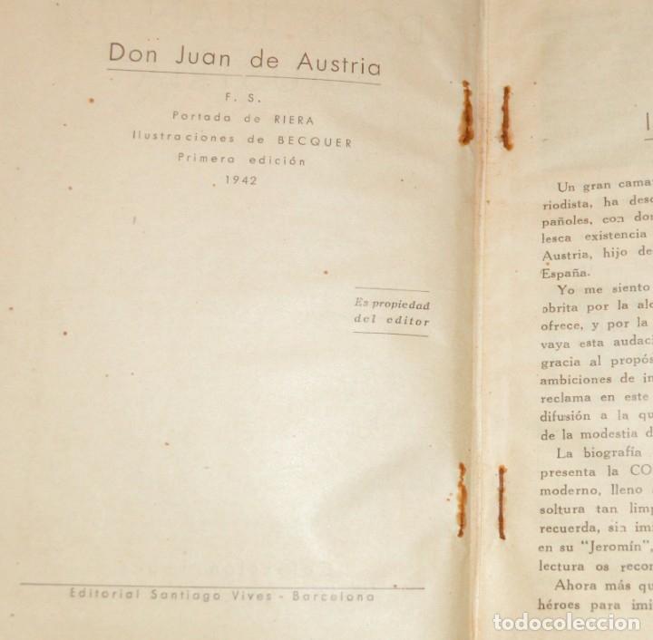 Libros antiguos: D. JUAN DE AUSTRIA - COLECCION IMPERIO - SANTIAGO VIVES - 1942 - ILUSTRA BECQUER - PORTADA RIERA - Foto 3 - 172849337