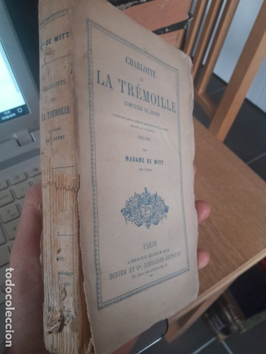 CHARLOTTE DE LA TRÉMOILLE COMTESSE DE DERBY, MADAME DE WITT. EDITEUR: DIDIER - ANNÉE D'ÉDITION:1870 (Libros Antiguos, Raros y Curiosos - Biografías )