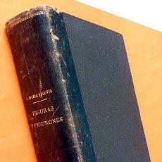 Libros antiguos: FIGURAS Y FIGURONES (TOMO I) - ANGEL MARÍA SEGOVIA - ASTORT HERMANOS EDITORES - 1877 - VER INDICE. Lote 173803870