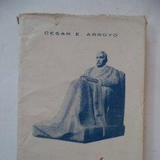 Libros antiguos: GALDOS CESAR E ARROYO SOCIEDAD GENERAL ESPAÑOLA DE LIBRERIA 1ª EDICION AÑO1930. Lote 174556428