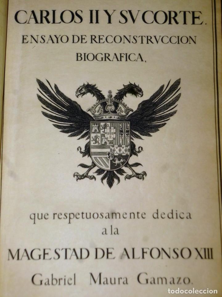 Libros antiguos: CARLOS II Y SU CORTE. ENSAYO DE RECONSTRUCCIÓN BIOGRÁFICA. 2 TOMOS. - Foto 4 - 175816922