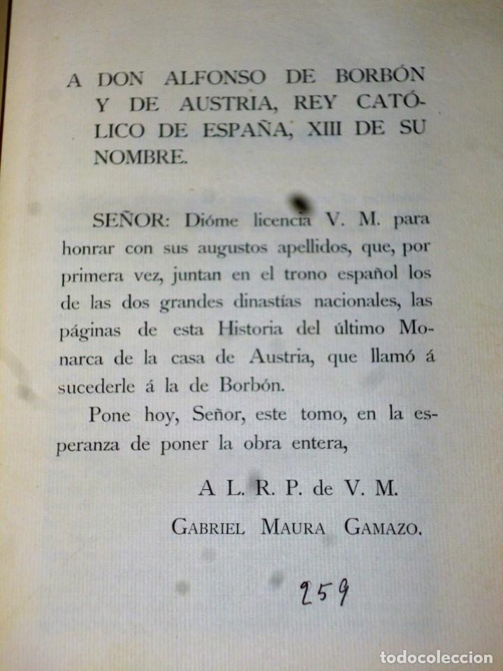 Libros antiguos: CARLOS II Y SU CORTE. ENSAYO DE RECONSTRUCCIÓN BIOGRÁFICA. 2 TOMOS. - Foto 5 - 175816922