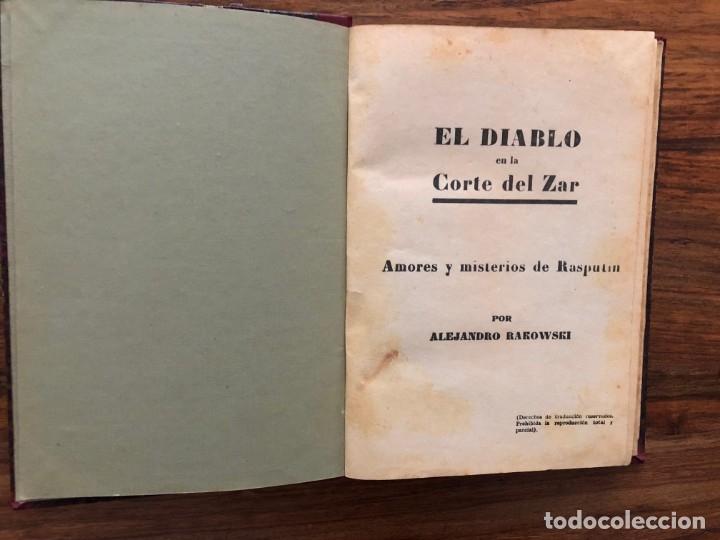 EL DIABLO EN LA CORTE DEL ZAR. AMORES Y MISTERIOS DE RASPUTIN. A. RAROWSKI. PRIMERA EDICIÓN. RUSIA (Libros Antiguos, Raros y Curiosos - Biografías )