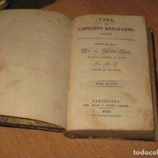 Libros antiguos: 3 TOMOS VIDA DE NAPOLEON BONAPARTE 1830. Lote 176957123