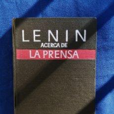 Libros antiguos: LENIN - ACERCA DE LA PRENSA EDITORIAL PROGRESO MOSCU. Lote 177312669