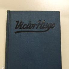 Libros antiguos: VÍCTOR HUGO DE A. HERRERO MIGUEL - COLECCIÓN GRANDES HOMBRES. Lote 177664869