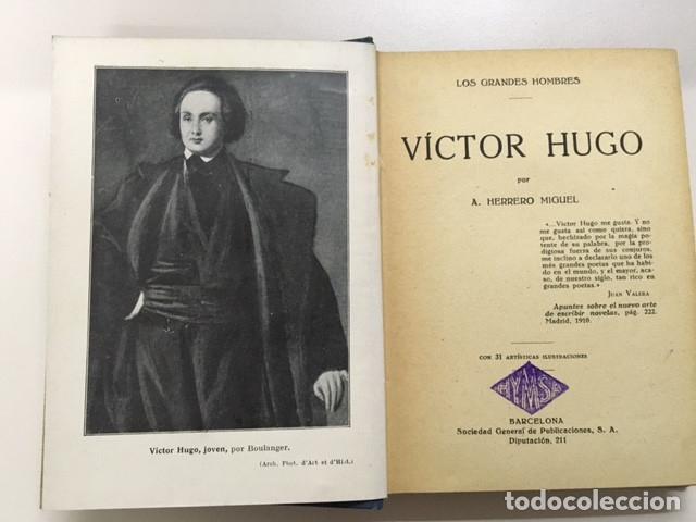 Libros antiguos: Víctor Hugo de A. Herrero Miguel - Colección Grandes Hombres - Foto 2 - 177664869