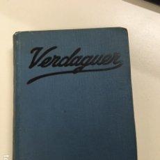 Libros antiguos: VERDAGUER DE VALERIO SERRA Y BOLDÚ - COLECCIÓN GRANDES HOMBRES. Lote 177665807