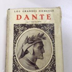 Libros antiguos: DANTE DE I. VÁSQUEZ YEPES - COLECCIÓN GRANDES HOMBRES. Lote 177666452