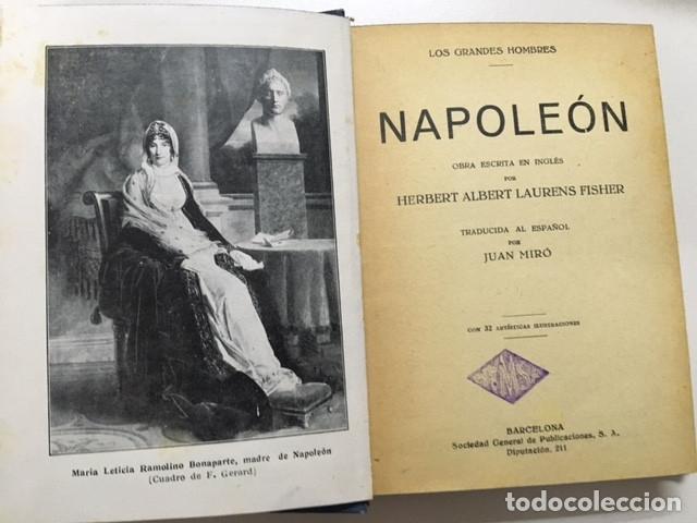 Libros antiguos: Napoleón de Herbert Albert Laurens Fisher - Colección Grandes Hombres - Foto 4 - 177669312