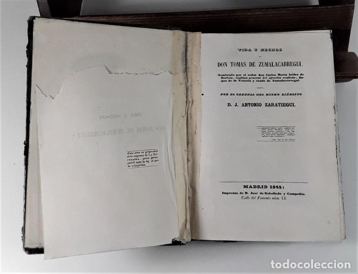 Libros antiguos: VIDA Y HECHOS DE DON TOMÁS DE ZUMALACARREGUI. J. A. ZARATIEGUI. MADRID. 1845. - Foto 4 - 178033055