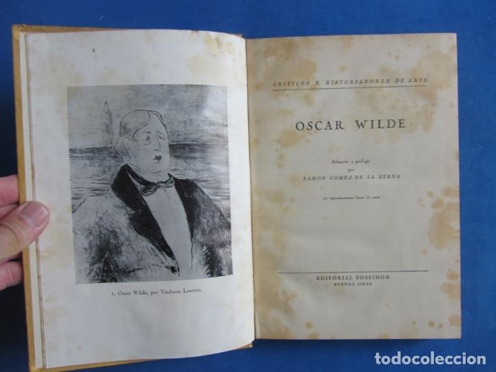Libros antiguos: Oscar Wilde por Ramón Gómez de la Serna. Primera Edición. Editorial Poseidon 1944 Buenos Aires - Foto 5 - 178964298