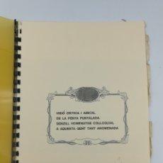 Libros antiguos: VISIÓ CRÍTICA Y AMICAL DE LA PENYA PUNYALADA SOLO 12 EJEMPLARES AÑO 1999. Lote 179010692