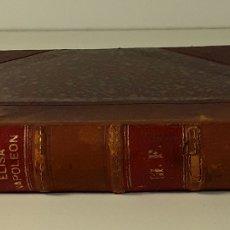 Libri antichi: ÉLISA NAPOLEÓN(BACIOCCHI) EN ITALIE. E. RODOCANACHI. EDIT. E. FLAMMARION. PARÍS. 1900.. Lote 180388340