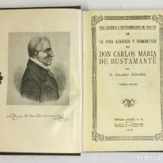 Libros antiguos: LA VIDA AZAROSA Y ROMÁNTICA DE DON CARLOS MARÍA DE BUSTAMANTE. - SALADO ÁLVAREZ, V. . Lote 180461211