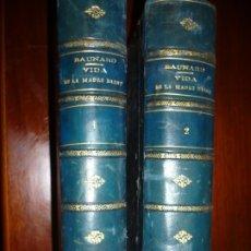 Libros antiguos: VIDA MADRE SOFIA MAG BARAT FUNDADORA SAGRADO CORAZON BAUNARD 1877 MADRID 2 TOMOS . Lote 180982012