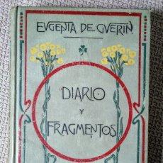 Libros antiguos: EUGENIA DE GUÉRIN. EUGÉNIE DE GUÉRIN. DIARIO Y FRAGMENTOS. GUSTAVO GILI, 1910.. Lote 181858451